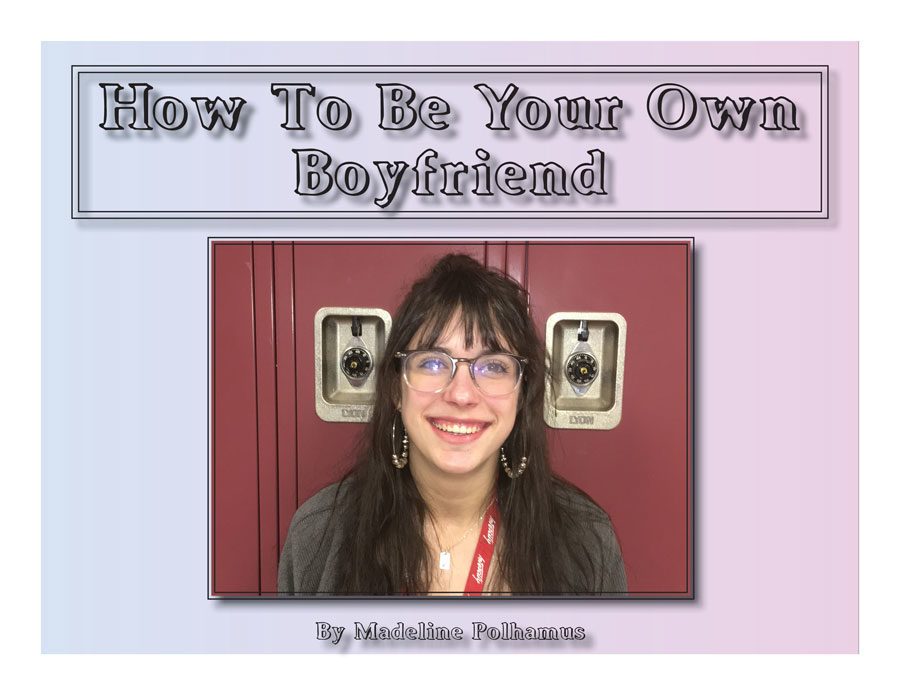 how to be your own boyfriend