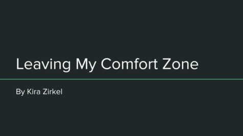 Leaving My Comfort Zone