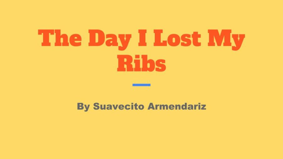 The Day I Lost My Ribs